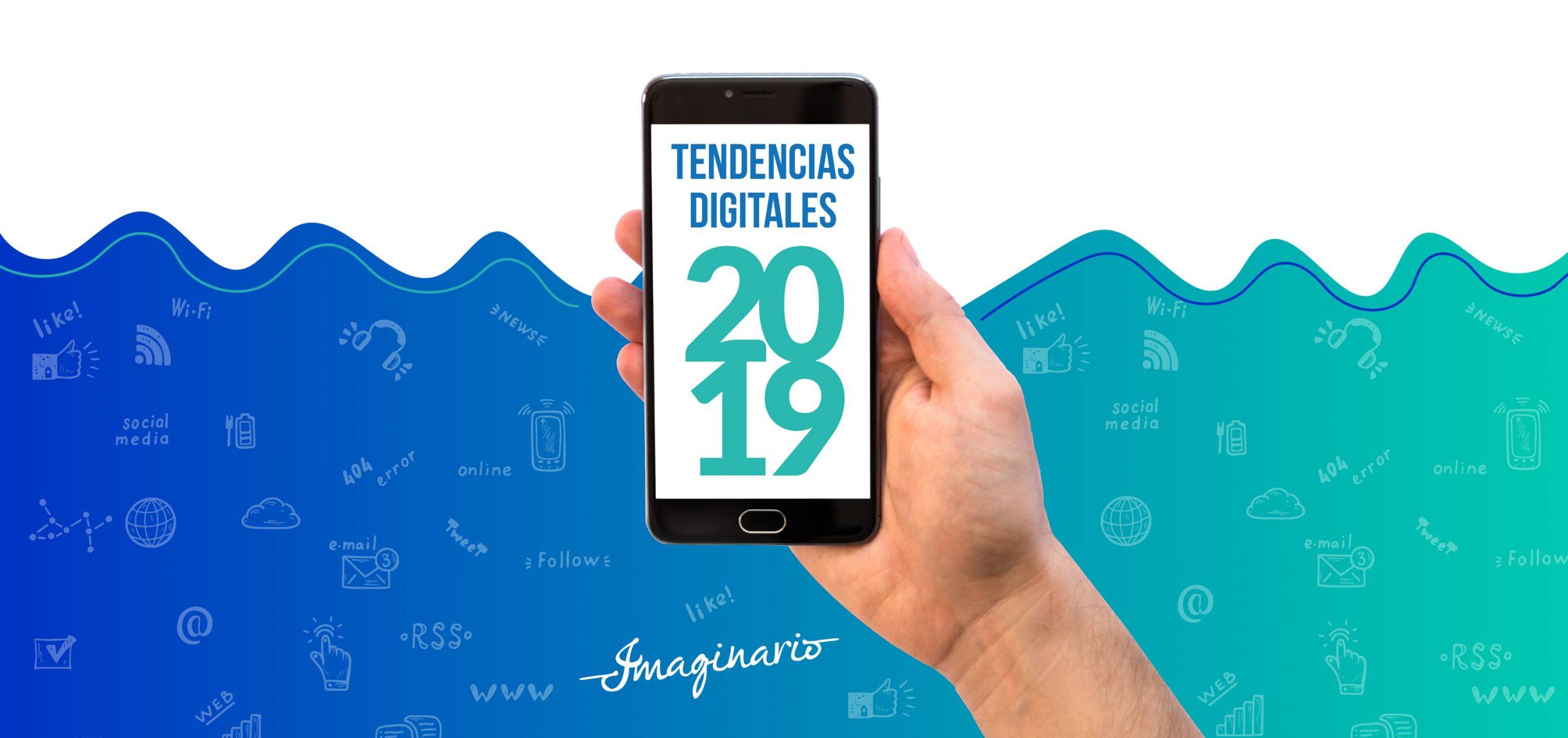 Tendencias Digítales 2019
